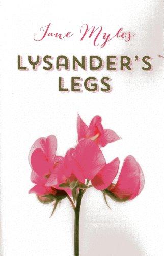 Lysander's Legs: Jane Myles