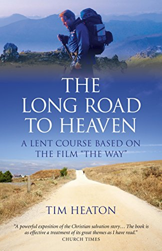 """9781782792741: The Long Road to Heaven: A Lent Course Based on the Film """"The Way"""""""