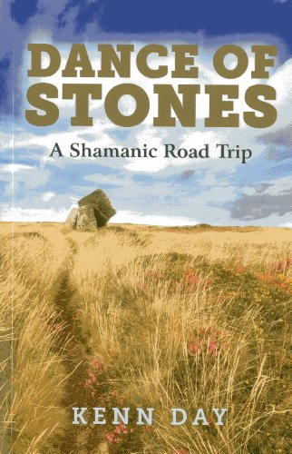 9781782793083: Dance of Stones: A Shamanic Road Trip