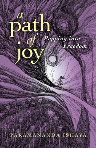 9781782793236: A Path of Joy: Popping into Freedom