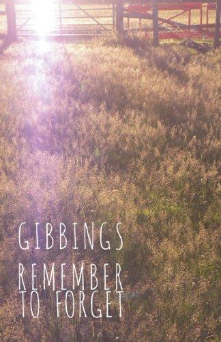 Remember to Forget: Gibbings, Jonny