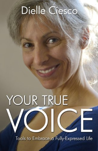 9781782795582: Your True Voice: Tools to Embrace a Fully-Expressed Life