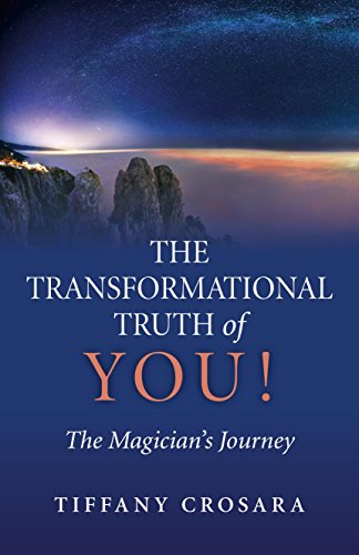 9781782797555: The Transformational Truth of YOU!: The Magician's Journey