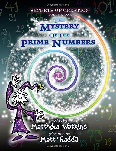 9781782797814: Secrets of Creation: The Mystery of the Prime Numbers (Volume 1)
