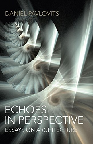 9781782799634: Echoes in Perspective-Essays on Architecture