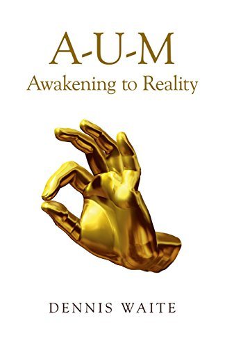 9781782799962: A-u-m: Awakening to Reality