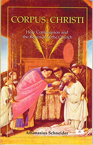 9781782802013: Corpus Christi, Holy Communion and the Renewal of the Church