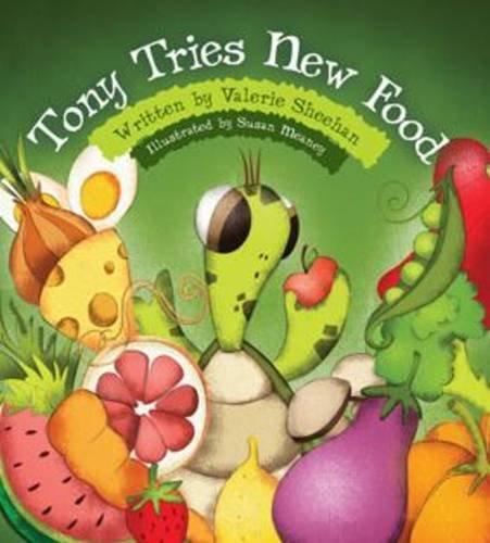 9781782802280: Tony Tries New Food