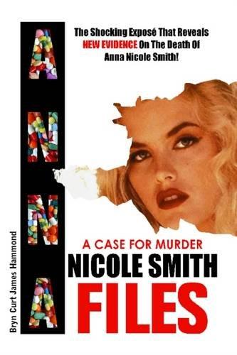9781782805021: A Case for Murder: Anna Nicole Smith Files