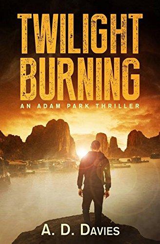 9781782805229: Twilight Burning: An Adam Park Thriller