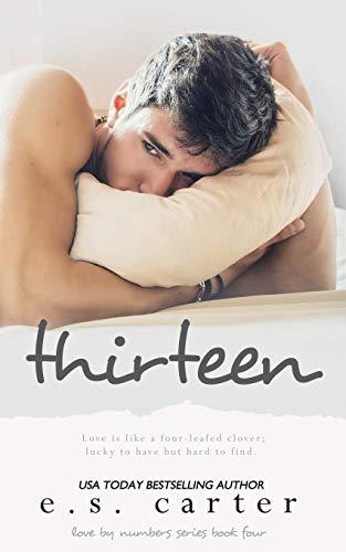9781782808398: Thirteen (Love By Numbers)