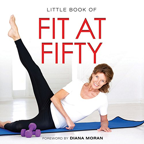 Little Book of Fit At Fifty (Little Books): Brachet, Michelle