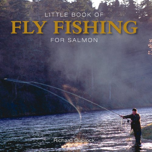 9781782812029: Little Book of Fly Fishing for Salmon in Rivers & Streams (Little Books)