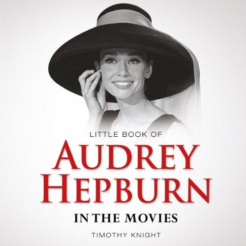 9781782812104: Little Book of Audrey Hepburn