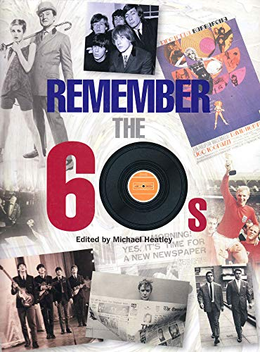 9781782812852: Remember the 60s