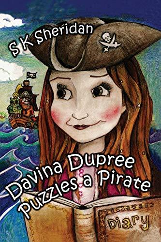 Davina Dupree Puzzles a Pirate (Egmont School): SK Sheridan