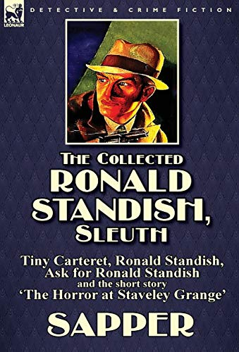 The Collected Ronald Standish, Sleuth-Tiny Carteret, Ronald Standish, Ask for Ronald Standish and ...