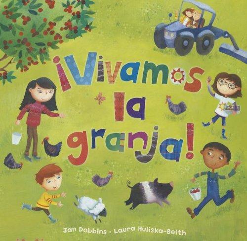 Vivamos la Granja! (Spanish Edition): Jan Dobbins
