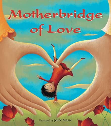9781782850403: Motherbridge of Love