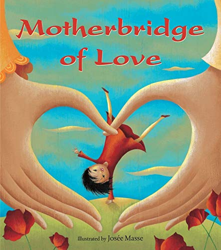 9781782850403: Motherbridge of Love