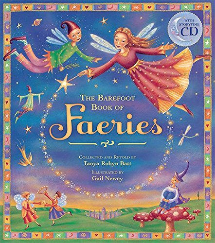Barefoot Book of Faeries: Tanya Robyn Batt