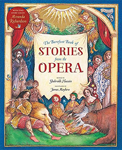 9781782852537: The Barefoot Books of Stories from the Opera