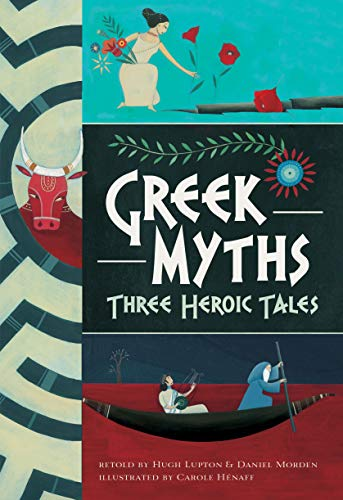 Greek Myths: Three Heroic Tales: Barefoot Books