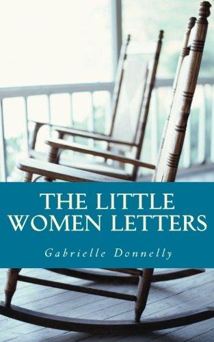 9781782920540: The Little Women Letters