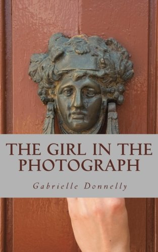 9781782920625: The Girl In The Photograph