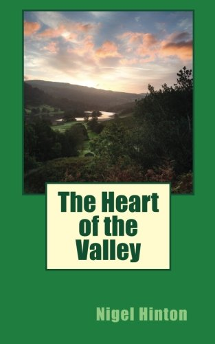 9781782920984: The Heart of the Valley