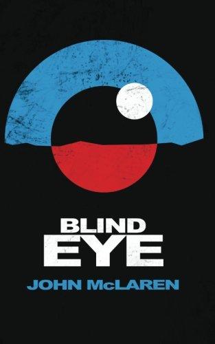 9781782923008: Blind Eye