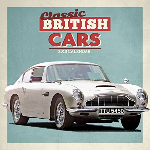 9781782935131: Classic British Cars Wall: 12x12 (Square Wirestitched)