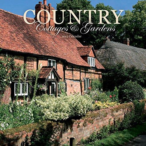 Country Cottages & Gardens 2015 Wall Calendar: Carousel Calendars