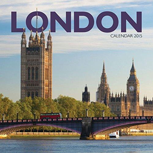 London 2015 Wall Calendar: Carousel Calendars