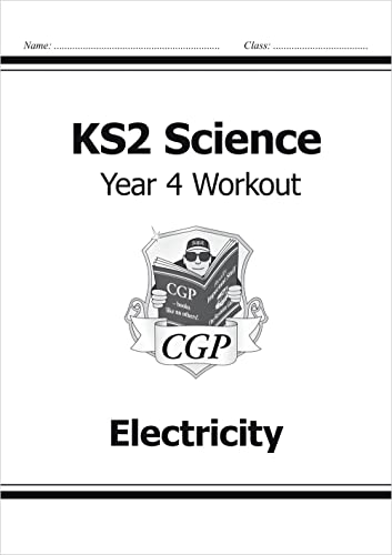 KS2 Science Year Four Workout: Electricity: CGP Books