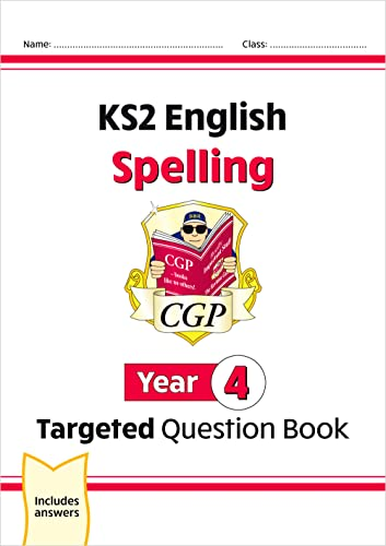 KS2 English Targeted Question Book: Spelling - Year 4: CGP Books