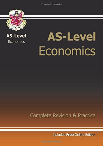 9781782941460: AS-Level Economics Complete Revision & Practice (with Online Edition)