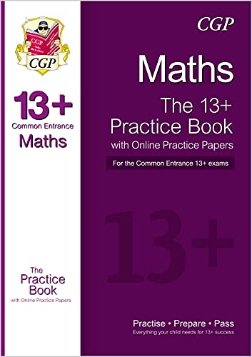 9781782941811: The New 13+ Maths Practice Book for the Common Entrance Exams with Answers & Online Practice Papers