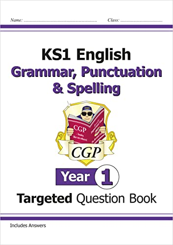 9781782941910: KS1 English Targeted Question Book: Grammar, Punctuation & Spelling - Year 1 (CGP KS1 English)