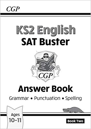 KS2 English SAT Buster - Grammar, Punctuation and Spelling Book 2 Answer Book: CGP Books