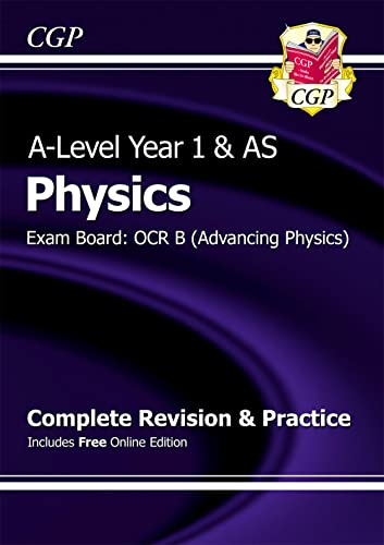 9781782942962: A-Level Physics: OCR B Year 1 & AS Complete Revision & Practice with Online Edition