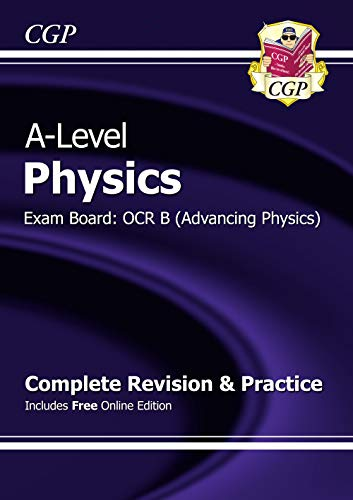 9781782943075: A-Level Physics: OCR B Year 1 & 2 Complete Revision & Practice with Online Edition (CGP A-Level Physics)