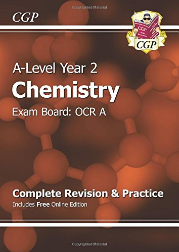 9781782943402: A-Level Chemistry: OCR A Year 2 Complete Revision & Practice with Online Edition (CGP A-Level Chemistry)