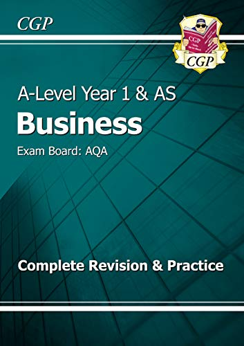 9781782943525: New A-Level Business: AQA Year 1 & AS Complete Revision & Practice: Exam Board: AQA