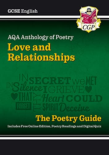 New GCSE English Literature AQA Poetry Guide: Love Relationships Anthology - The Grade 9-1 Course (...