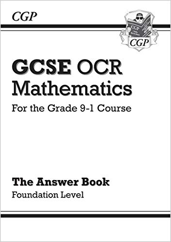 9781782943730: GCSE Maths OCR Answers for Workbook: Foundation - for the Grade 9-1 Course (CGP GCSE Maths 9-1 Revision)
