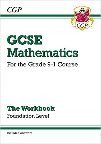 New GCSE Maths Workbook: Foundation - For the Grade 9-1 Course (Includes Answers): CGP Books