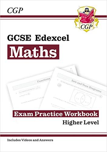 9781782944034: GCSE Edexcel Mathematics for the Grade 9-1 Course - Exam Practice Workbook: Higher Level (CGP GCSE Maths 9-1 Revision)