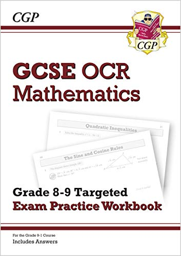 New GCSE Maths OCR Grade 9 Targeted Exam Practice Workbook (Includes Answers): CGP Books