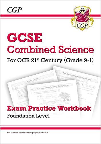 9781782945093: Grade 9-1 GCSE Combined Science: OCR 21st Century Exam Pract